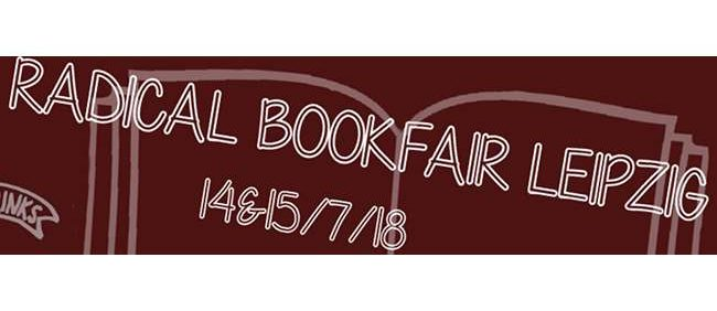 Radical Book Fair Leipzig 14./15.07.