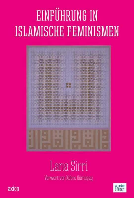 Lana Sirri – Einführung in Islamische Feminismen