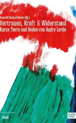 Ibacka, Lorde, Vertrauen Kraft Widerstand