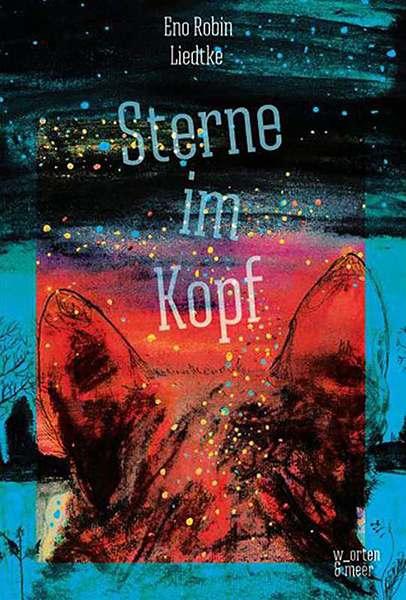 Eno Robin Liedtke - Sterne im Kopf