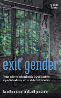 Lann Hornscheidt & Lio Oppenländer - Cover Exit Gender
