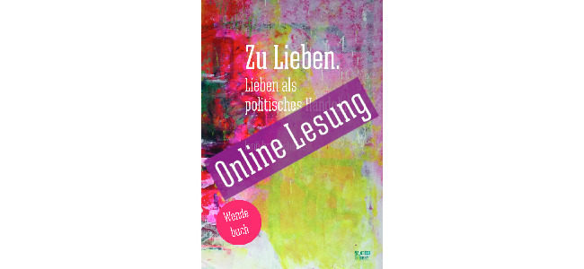 online-Lesung Zu Lieben