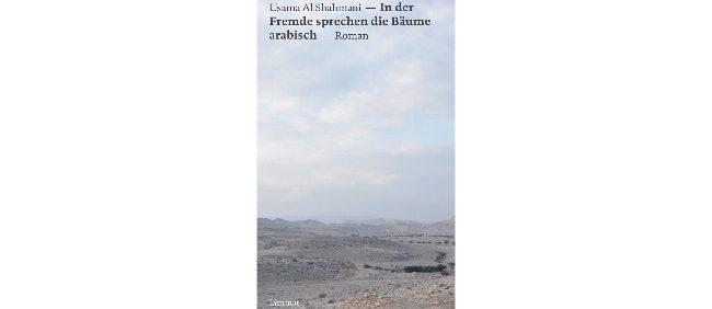 cover rezension In-der-Fremde-sprechen-die-Bäume-arabisch 650x300 20200723