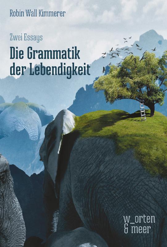Buchcover: Robin Wall Kimmerer – Die Grammatik der Lebendigkeit