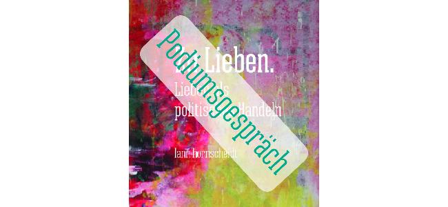 news cover zu-lieben podiumsgespräch 650x300 20200918