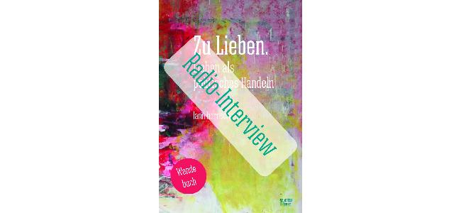 news cover zu lieben radio-interview 650x300 20200916