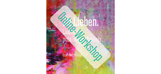 news cover zu lieben online-workshop 650x300 20201002