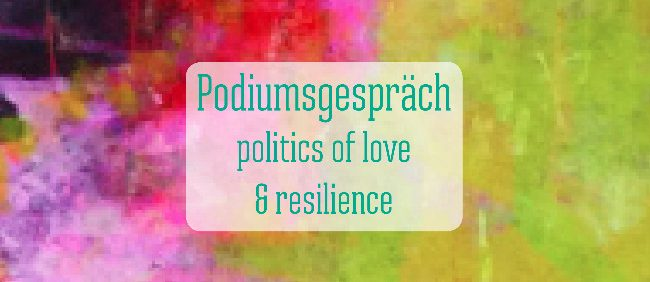 newspodiumsgespräch politics of love and resilience 650x300 20201015