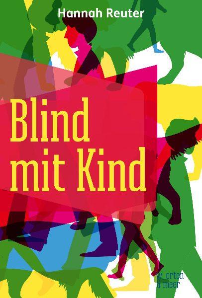 Buchcover: Hannah Reuter – Blind mit Kind